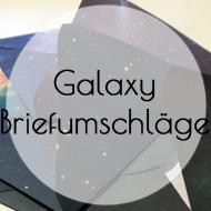 Galaxy Briefumschläge DIY