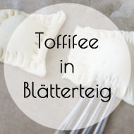 Toffifee in Blätterteig