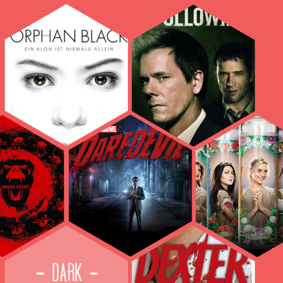 Orphan Black, The Following, 12 Monkeys, Daredevil, Orange is the new black, Dexter