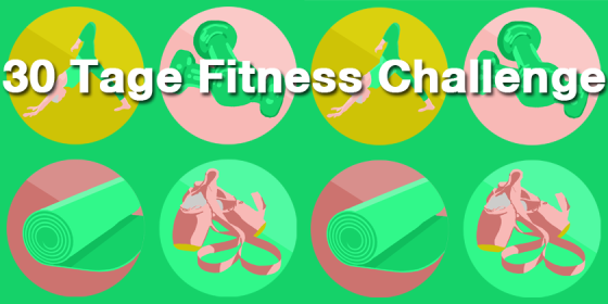 30 Tage Fitness Challenge: Yoga, Pilates, Dance und Fitness