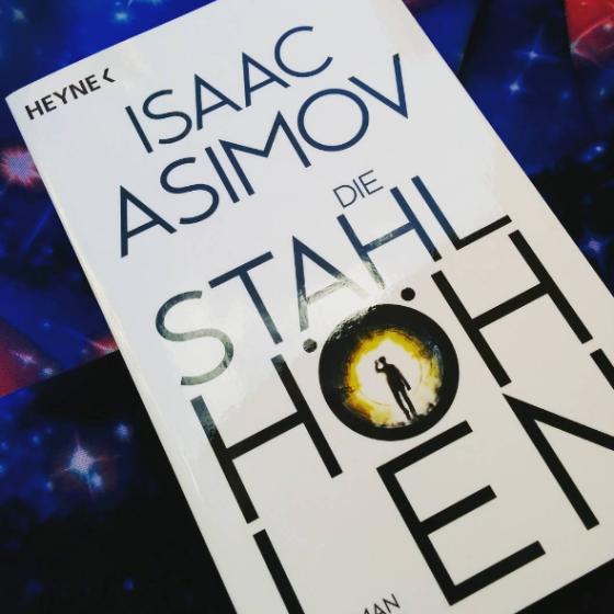 Die Stahlhöhlen: Sci-Fi Roman von Isaac Asimov