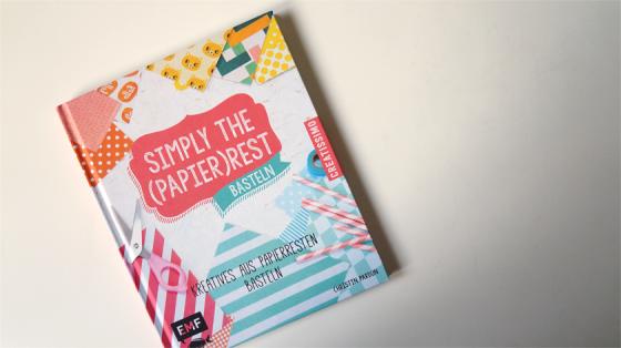 Das Cover von Simply the (Papier)Rest, dem Bastelbuch für Papierfans.