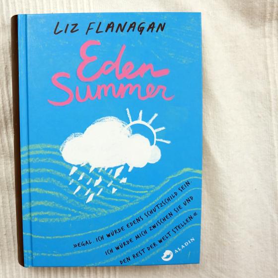 Das Jugendbuch Eden Summer von Liz Flanagan.
