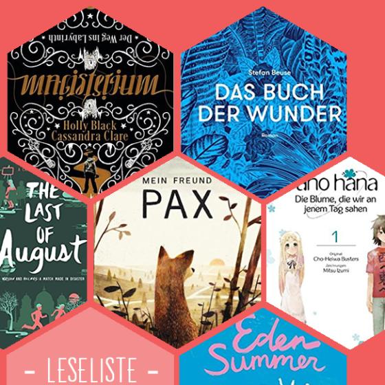 Bisherige Buchfavoriten: Magisterium, Das Buch der Wunder, The Last of August, Mein Freund Pax, Ano Hana und Eden Summer.