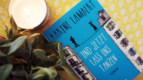 Das Liebe zeitlos ist zeigt Karine Lamberts Roman Und jetzt lass uns tanzen. Ein Roman über die Liebe im Alter.